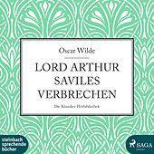 Lord Arthur Saviles Verbrechen (Ungekürzt) by Oscar Wilde