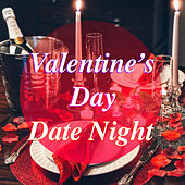 Valentine's Day Date Night di Various Artists
