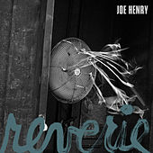 Reverie by Joe Henry
