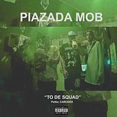 To de Squad von Piazada Mob
