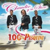 100% Pasquini de Claudio Y Su Show