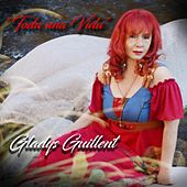 Toda una Vida de Gladys Guillent