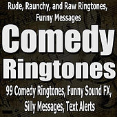 Rude, Raunchy, and Raw Ringtones, Funny Messages de Funny Sound FX 99 Comedy Ringtones