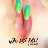 Não Me Kali de Alinne Rosa