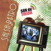 Salsa Retro by Son De Tikizia
