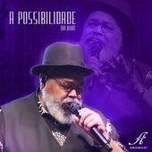 A Possibilidade (Ao Vivo) de Jorge Aragão
