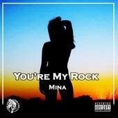 You're My Rock de Mina