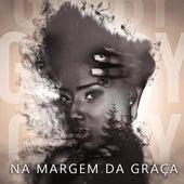 Na Margem da Graça de Gaaby Oliveira