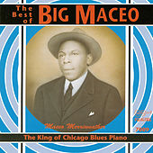 The King of Chicago Blues Piano de Big Maceo Merriweather