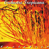 Evolution by Orchestre Tropicana
