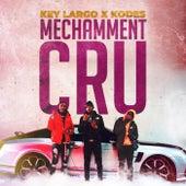 Méchamment Cru by Key Largo