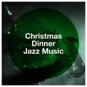 Christmas Dinner Jazz Music by Ruben Gonzales, Kate Kelly, Enrico Pieranunzi, Kenny Ball