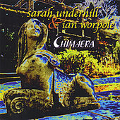 Chimaera by Sarah Underhill
