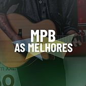 MPB As Melhores by Various Artists