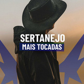 Sertanejo Mais Tocadas by Various Artists