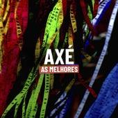 Axé As Melhores by Various Artists