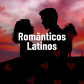 Românticos Latinos by Various Artists