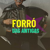 Forró das Antigas von Various Artists