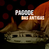 Pagode das Antigas de Various Artists