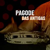 Pagode das Antigas by Various Artists