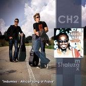 CH2 & Shaluza Max de CH2