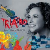 Triatro de Daniela Mercury