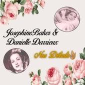 Josephine Baker & Danielle Darrieux - Nos Débuts von Danielle Darrieux Josephine Baker