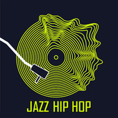 Jazz Hip Hop di Various Artists