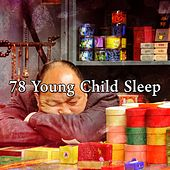 78 Young Child Sleep von Rockabye Lullaby