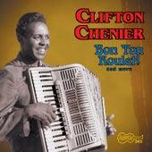 Bon Ton Roulet! and More de Clifton Chenier