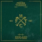 England Keep My Bones [Deluxe Edition] von Frank Turner