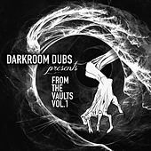 Darkroom Dubs Presents From The Vaults Vol. 1 de Various Artists