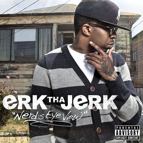 Nerd's Eye View by Erk Tha Jerk