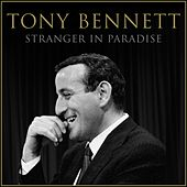 Stranger in Paradise by Tony Bennett