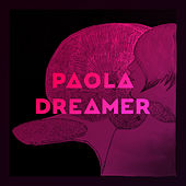 Dreamer by Paola
