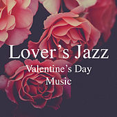 Lover's Jazz Valentine's Day Music de Various Artists