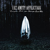 Everyone Loves You... Once You Leave Them by The Amity Affliction