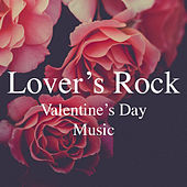 Lover's Rock Valentine's Day Music von Various Artists