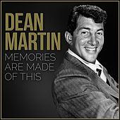 Memories Are Made of This von Dean Martin