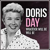 Whatever Will Be Will Be von Doris Day