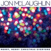 Merry, Merry Christmas Everyone by Jon McLaughlin