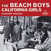 California Girls (Karaoke Version) de The Beach Boys