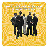 The Ultimate Blue Notes by Harold Melvin & The Blue Notes