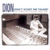 Don't Start Me Talkin' de Dion