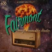Songs from the Radio von Fairmont
