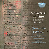 S: T Sigfrids Officium: Celebremus Karissimi de Ensemble Gemma