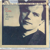 My Father's Face by Leo Kottke
