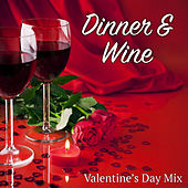 Dinner & Wine Valentine's Day Mix by Various Artists