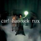 Rux Revue by Carl Hancock Rux