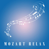 Mozart Relax by Wolfgang Amadeus Mozart